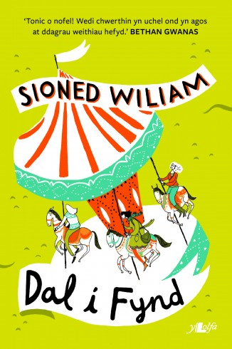 Dal i Fynd - Sioned Wiliam